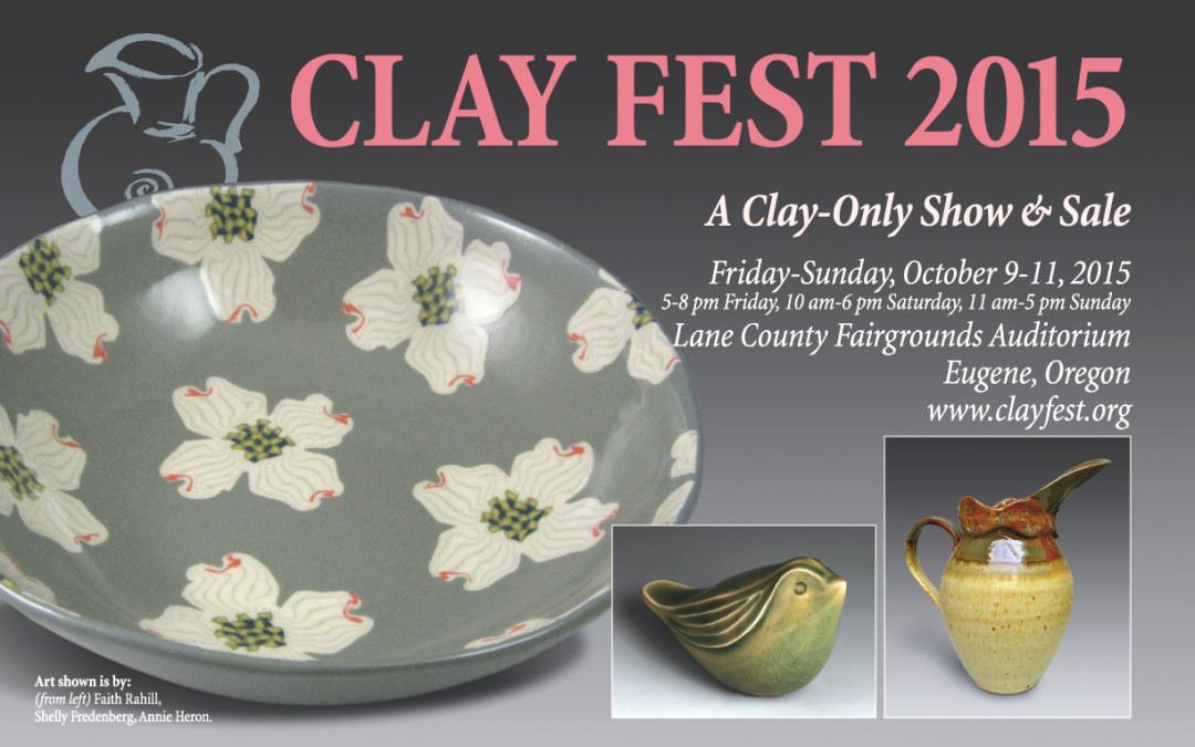 Clay Fest in Eugene: Oct. 9 – 11